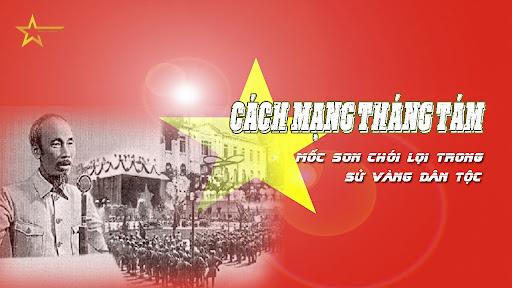 GIÁ TRỊ TRƯỜNG TỒN  CỦA CÁCH MẠNG THÁNG TÁM NĂM 1945
