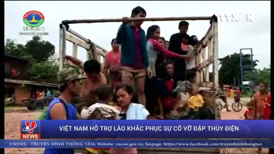 Hỗ trợ Lào khắc phục sự cố vỡ đập thủy điện