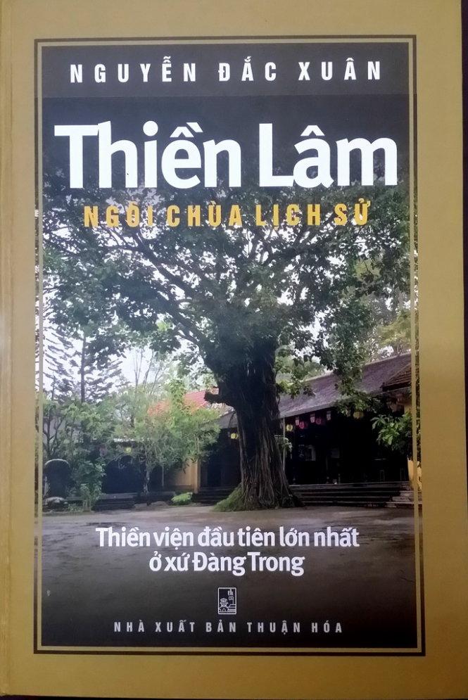 Có phải Thiền Lâm là ngôi chùa lịch sử, Thiền viện đầu tiên lớn nhất Đàng Trong?